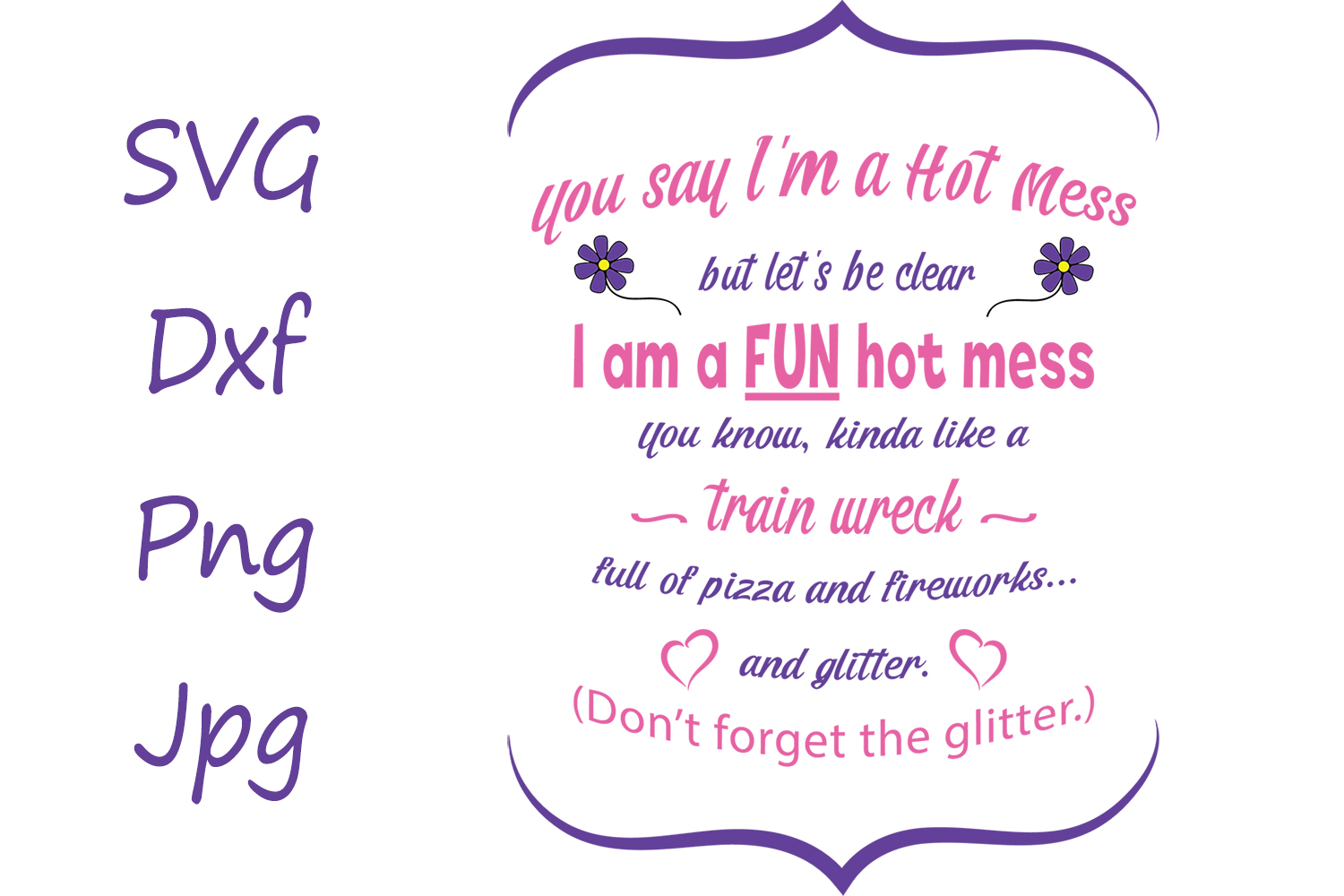 Fun Hot Mess SVG/DXF Cut File example image 2