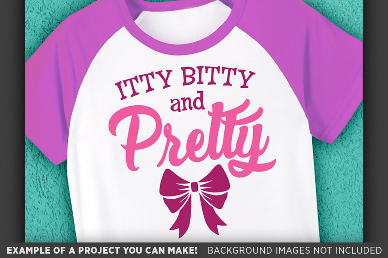 Itty Bitty and Pretty SVG File - Cute Kids TShirt SVG - 1084 example image 3