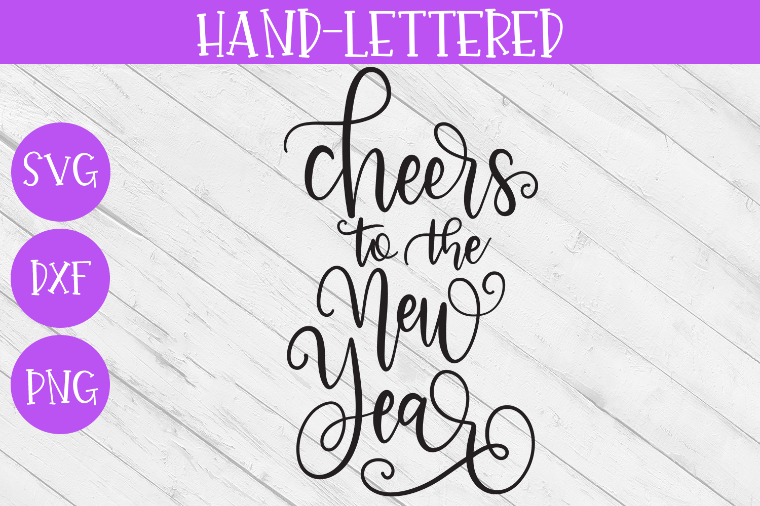 New Year SVG - Cheers to the New Year Hand-Lettered Cut File example image 2