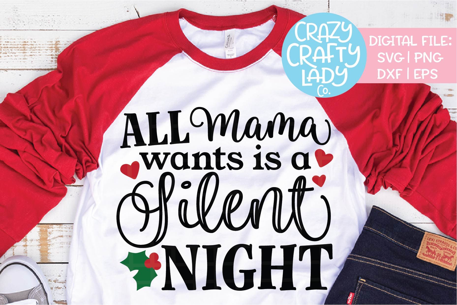 All Mama Wants Is a Silent Night SVG DXF EPS PNG Cut File example image 1