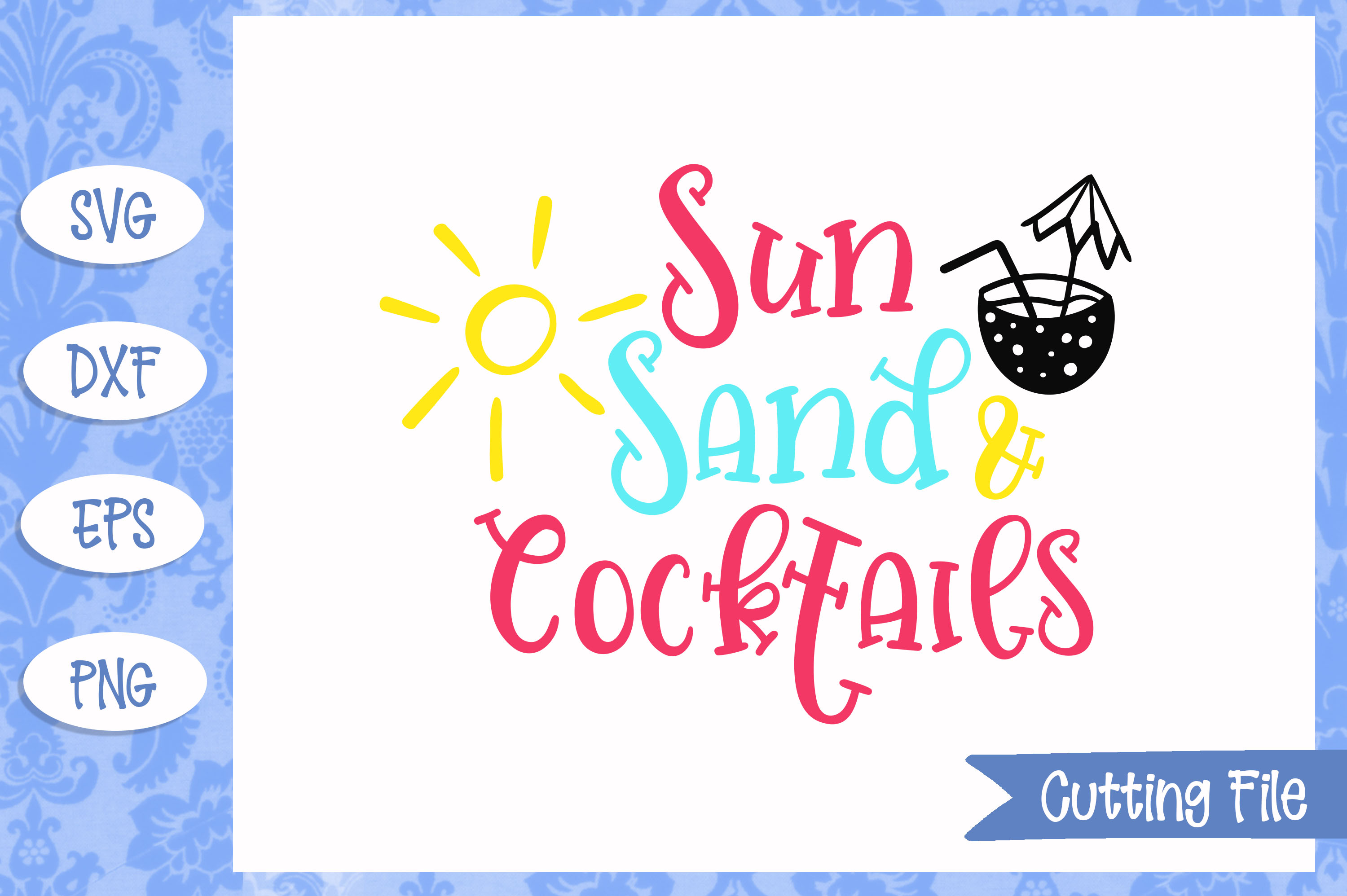 Sun sand and cocktails, summer SVG File example image 1
