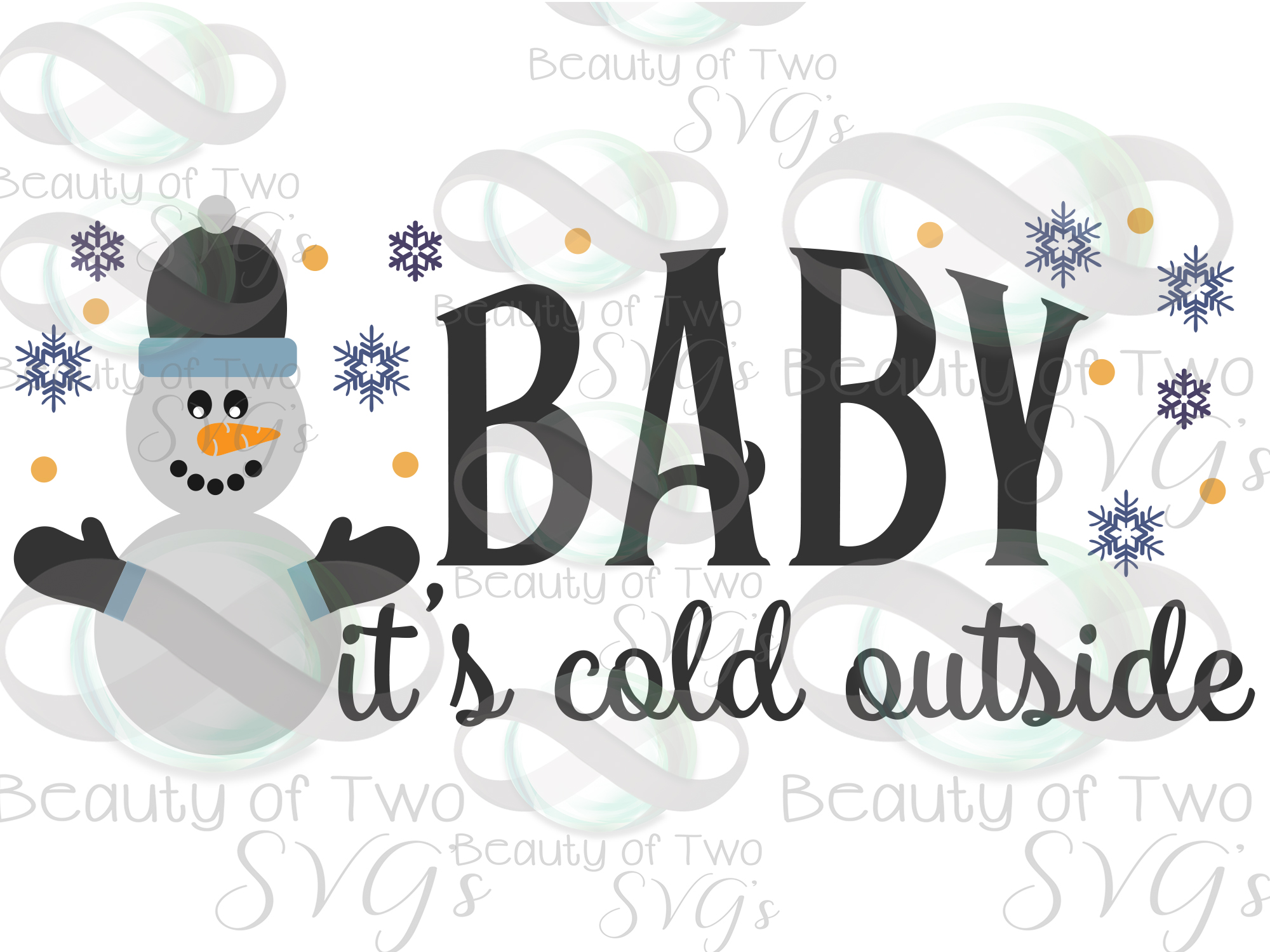 Snowman svg, Baby it's Cold Outside svg, Winter svg sign example image 3