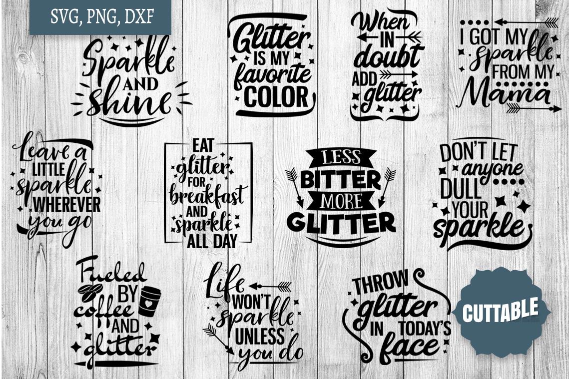 Sparkle cut files, Glitter life SVG, Glitter lover bundle example image 1