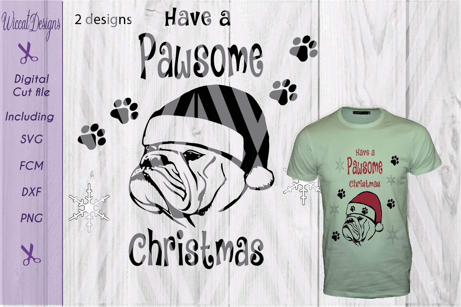 Christmas Bulldog svg, Pawsome svg, santa dog cut file example image 1