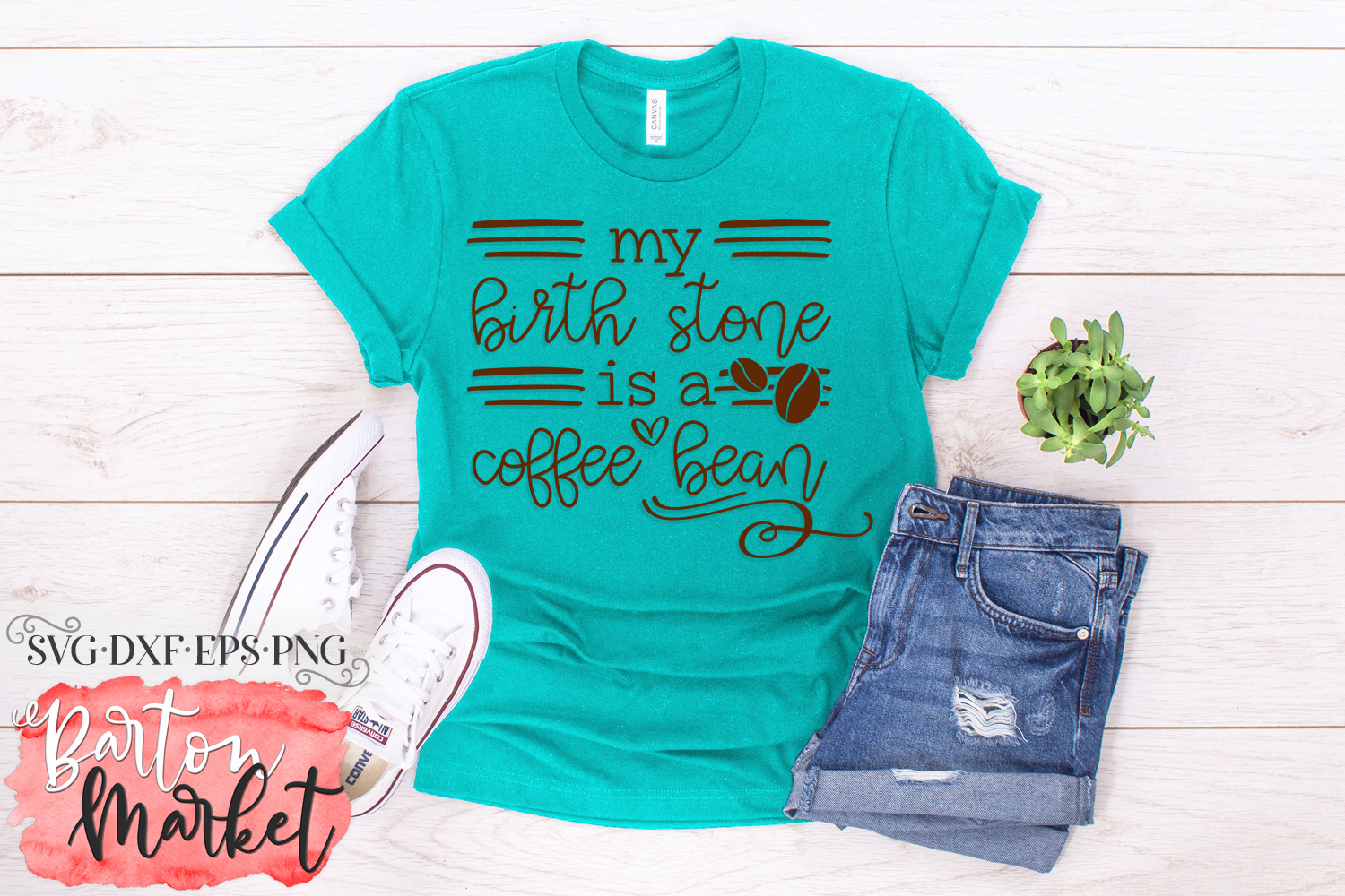 My Birth Stone is a Coffee Bean SVG DXF EPS PNG example image 1