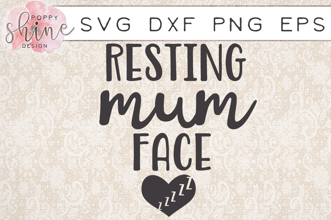 Resting Mum Face SVG PNG EPS DXF Cutting Files example image 1