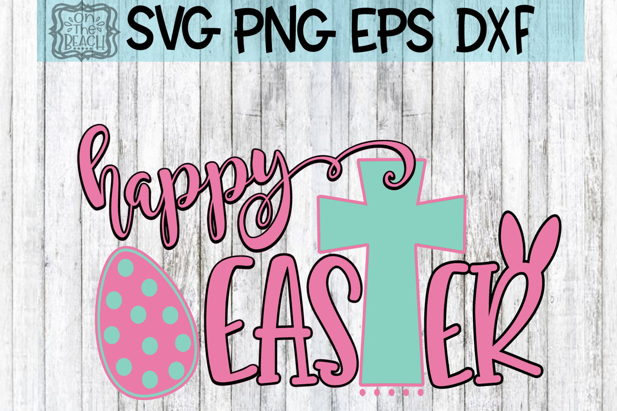 Happy Easter - EASTER SVG - DXF - PNG - EPS example image 1