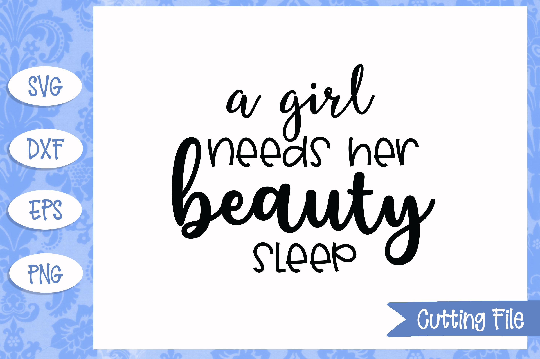 A girl needs her beauty sleep SVG File example image 1