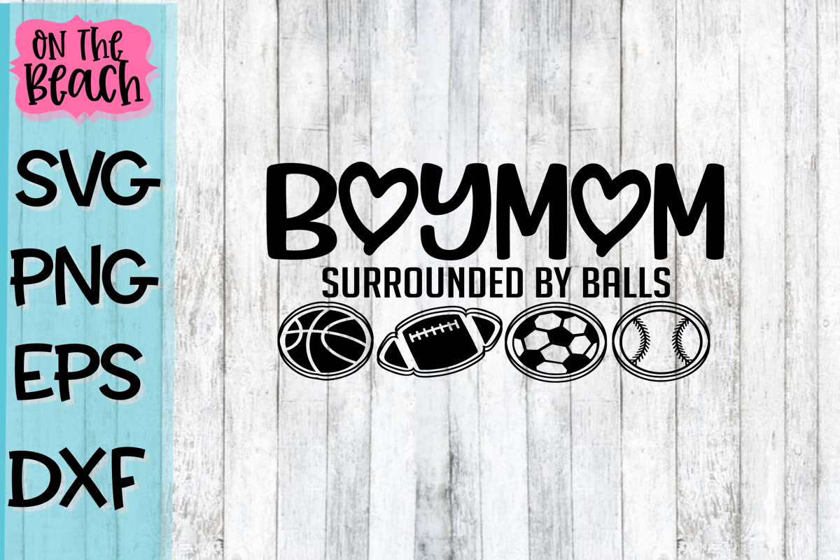 Mom Of Boys - Balls - PNG - SVG - EPS - DXF example image 1