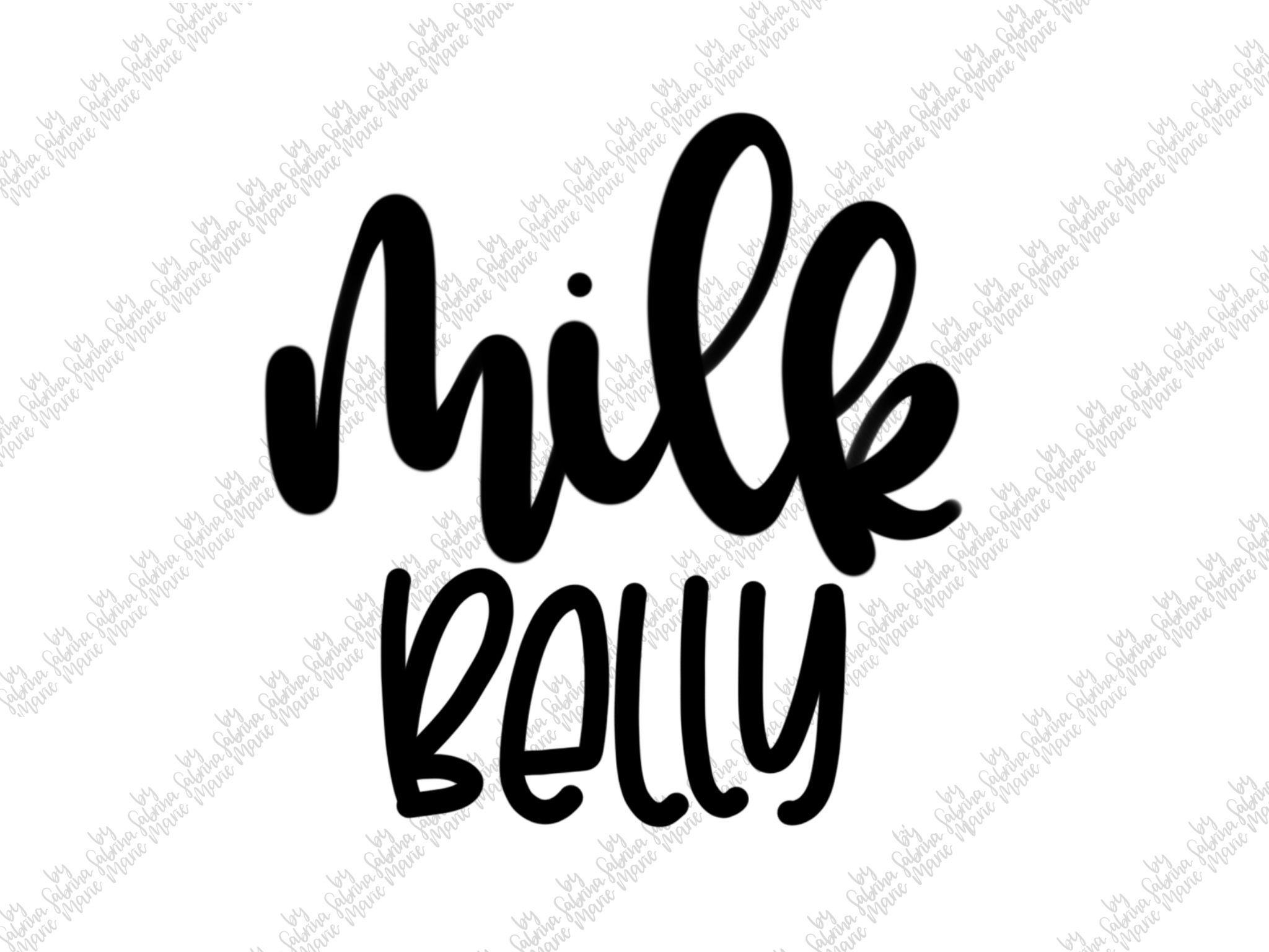 Milk Belly|Handdrawn Baby Quote|SVG|PNG example image 2