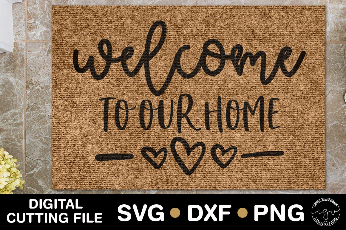 Welcome To Our Home| Doormat SVG  example image 1