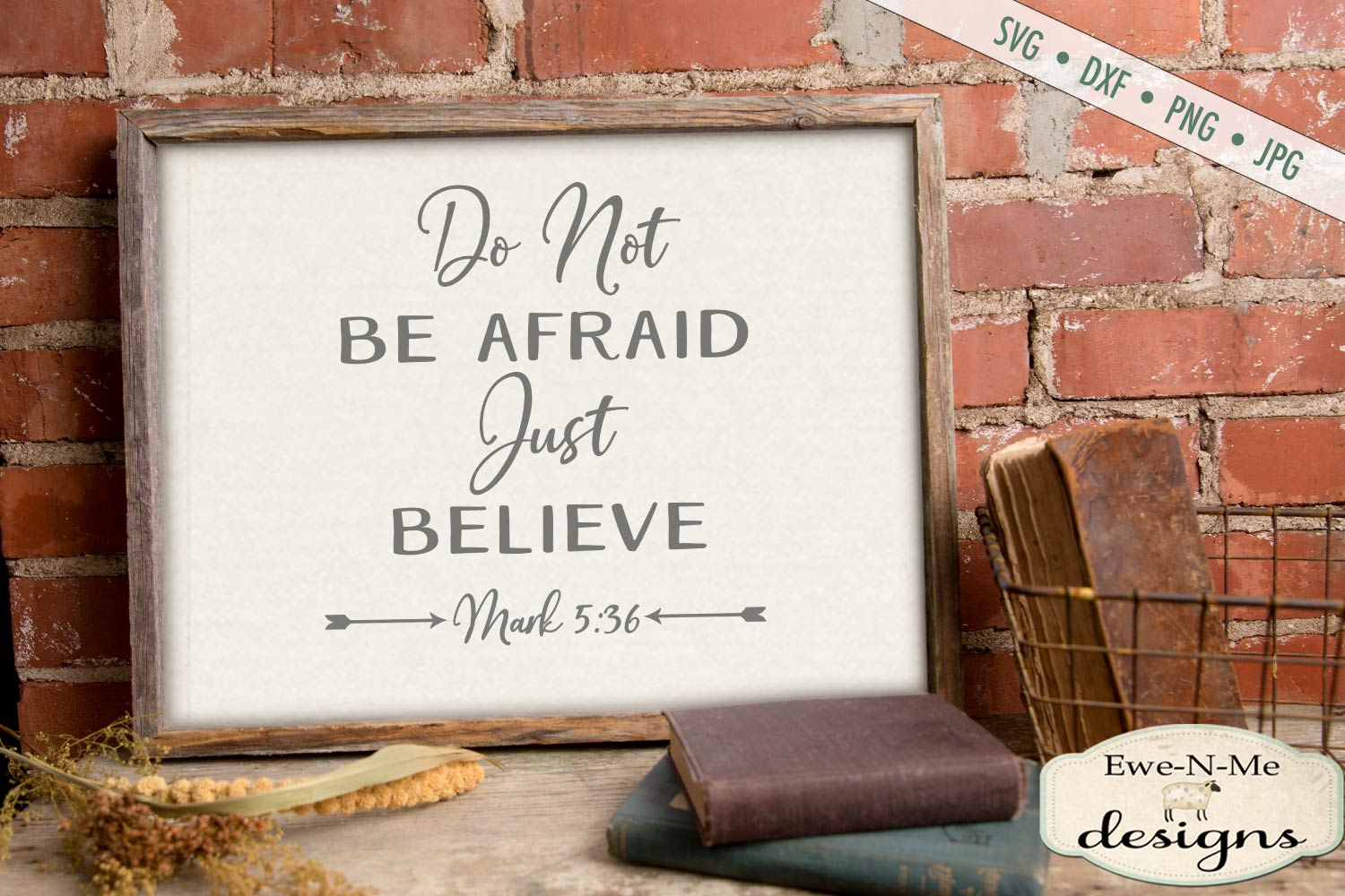 Do Not Be Afraid Just Believe Bible Verse SVG DXF File example image 1