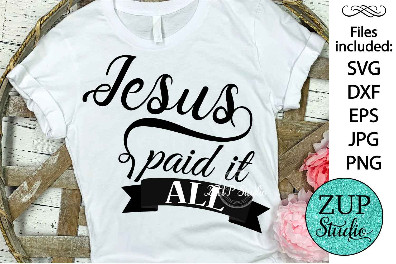 Jesus paid it all Digital Cutting files file 50 example image 1