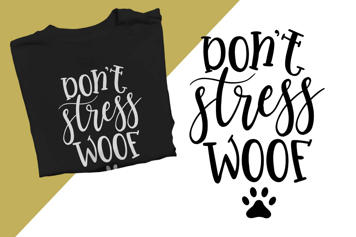 Don't stress woof Printable example image 1