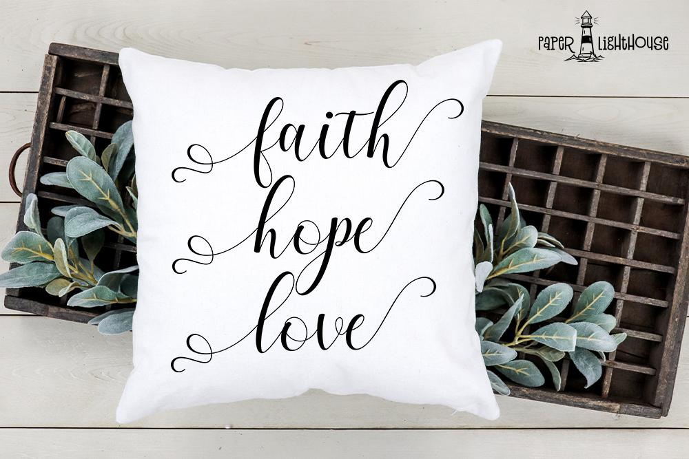 Faith Hope Love svg - Christian cut files, print, iron on example image 3