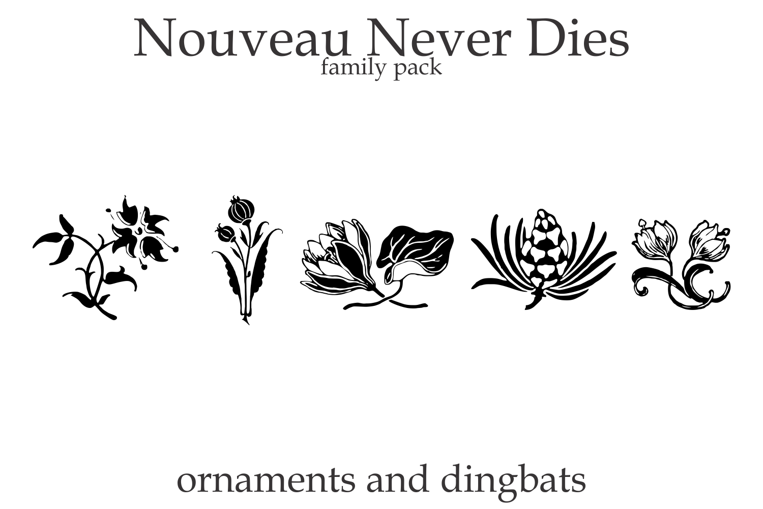 Nouveau Never Dies Family example image 8