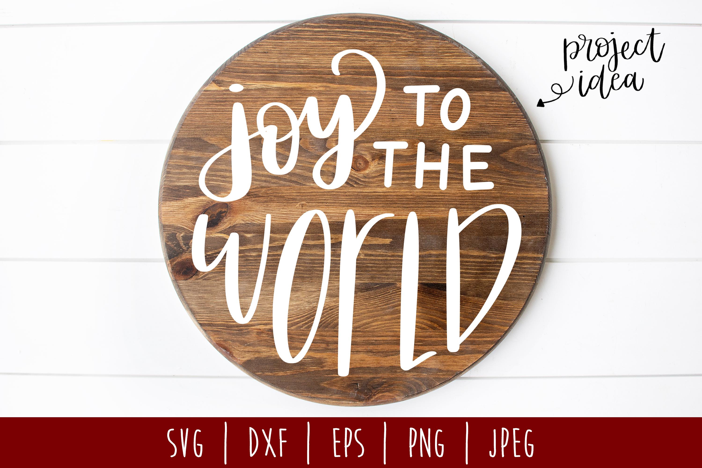 Joy to the World SVG, DXF, EPS, PNG JPEG example image 1