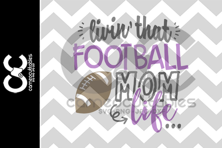 Livin' That Football Mom Life SVG,JPG,PNG,DXF example image 2