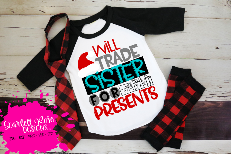 Will Trade Sister for Presents SVG - Christmas SVG example image 1