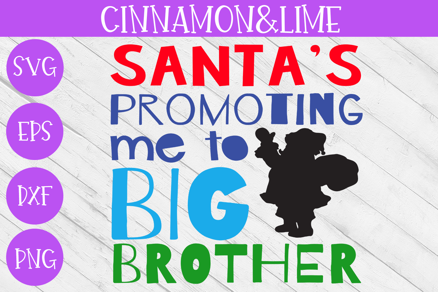 Christmas SVG - Santa's Promoting me to Big Brother example image 1