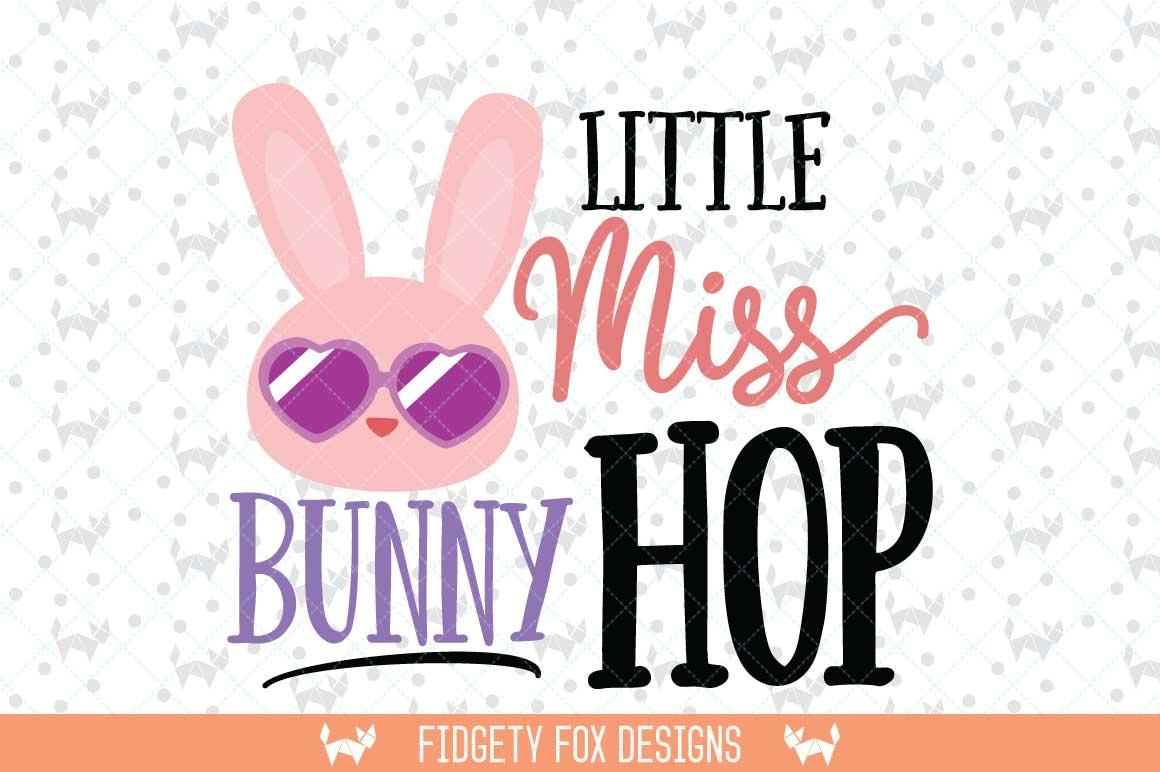 Little Miss Bunny Hop Svg Dxf Eps Png Files For Cutting Machines Cameo Or Cricut Easter Svg Bunny Hop Svg 68808 Svgs Design Bundles