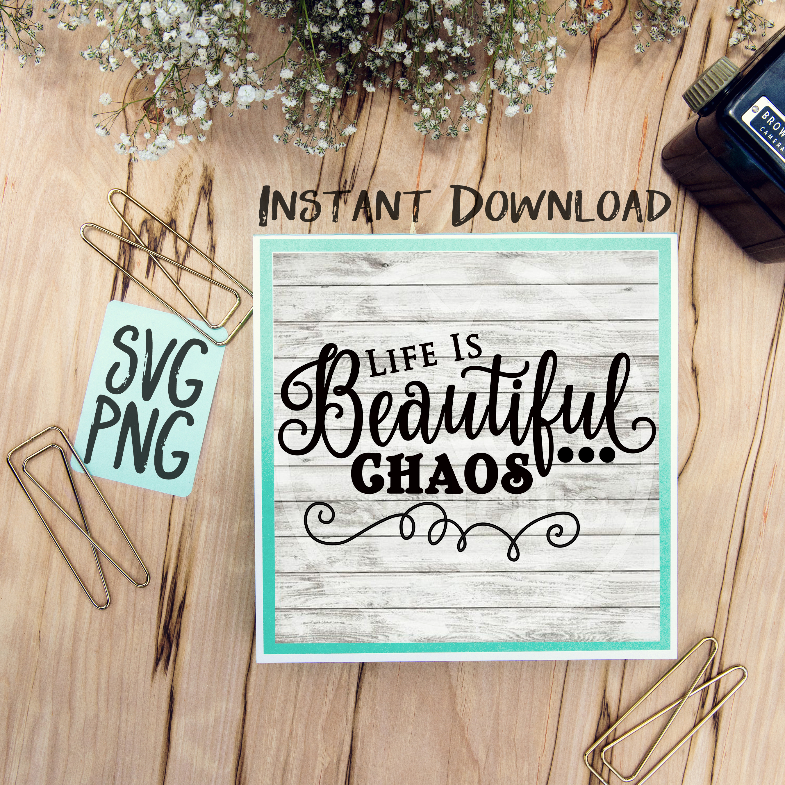 Life Is Beautiful Chaos SVG PNG Image Design for Cut Machines Print DIY Design Brother Cricut Cameo Cutout example image 1