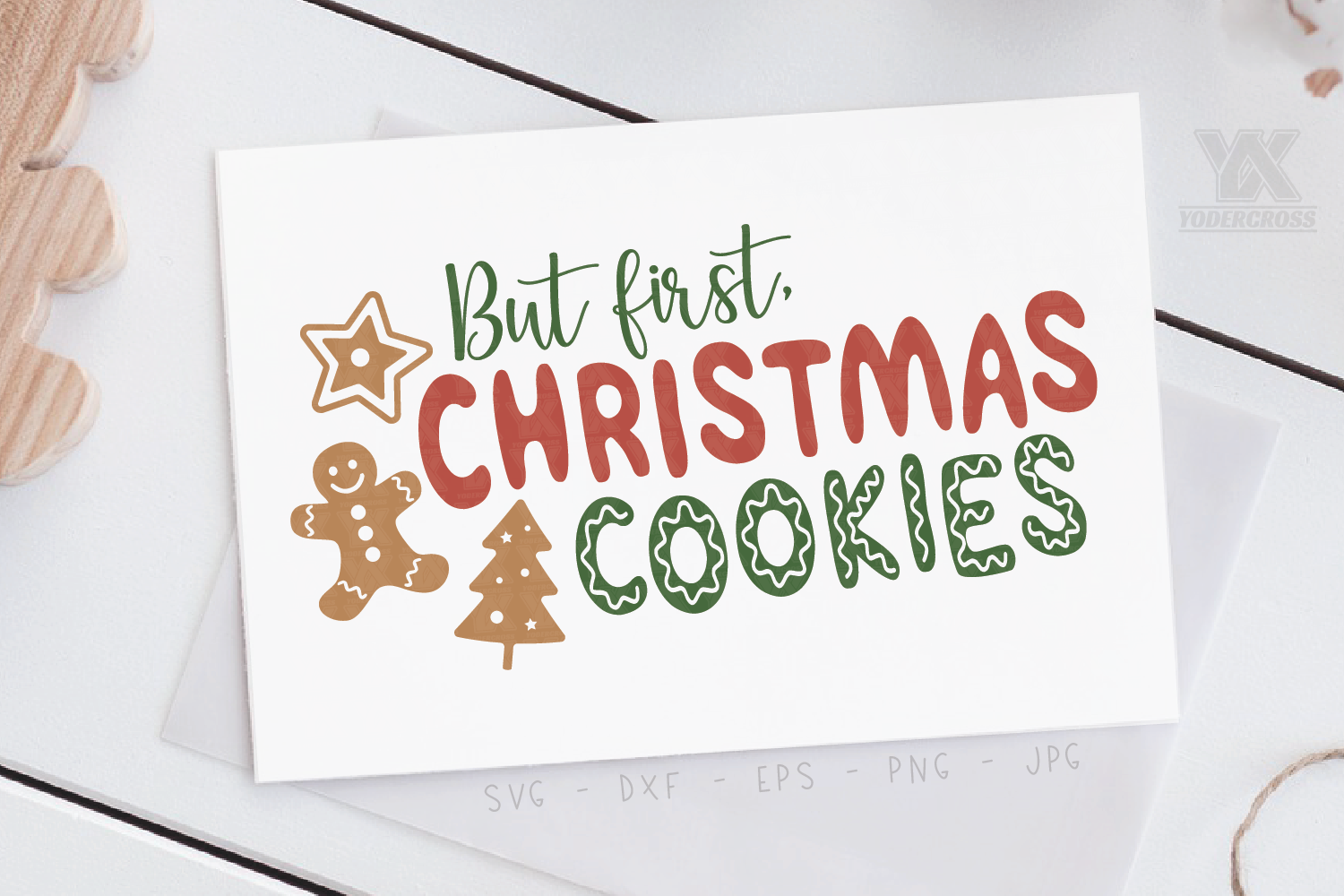 But First, Christmas Cookies SVG example image 3