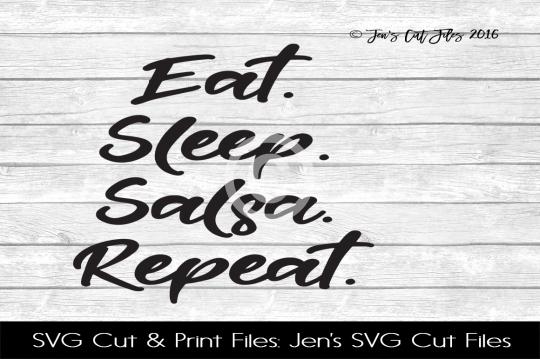 Eat Sleep Salsa Repeat SVG Cut File example image 1