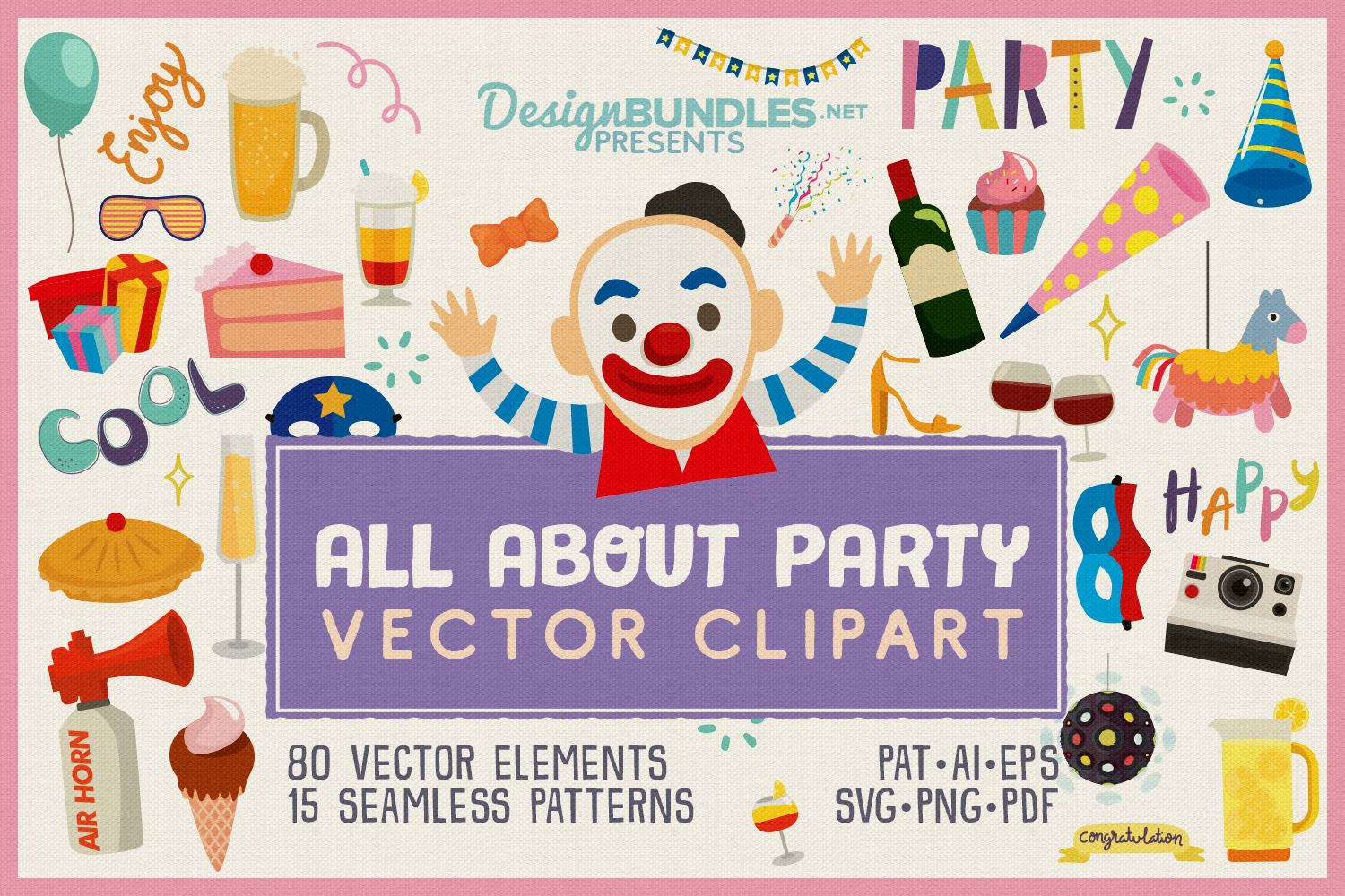 80 All About Party Vector Clipart & Seamless Patterns example image 1