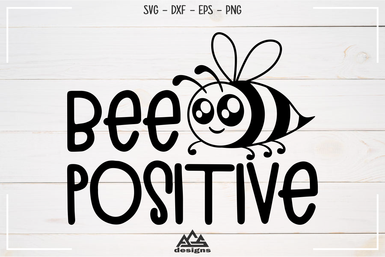Bee Positive Svg Design example image 2