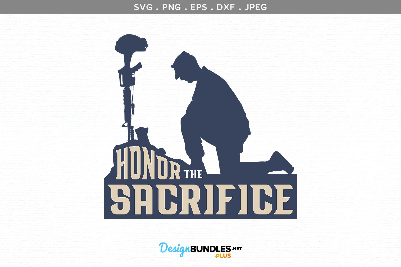 Honor the Sacrifice - svg, printable example image 2