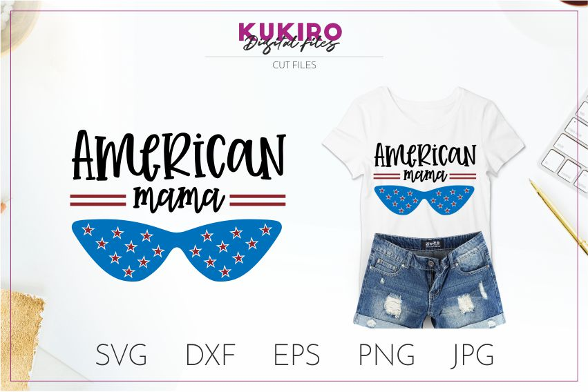 American mama SVG - 4th Of July mom shirt design - Cut file example image 1