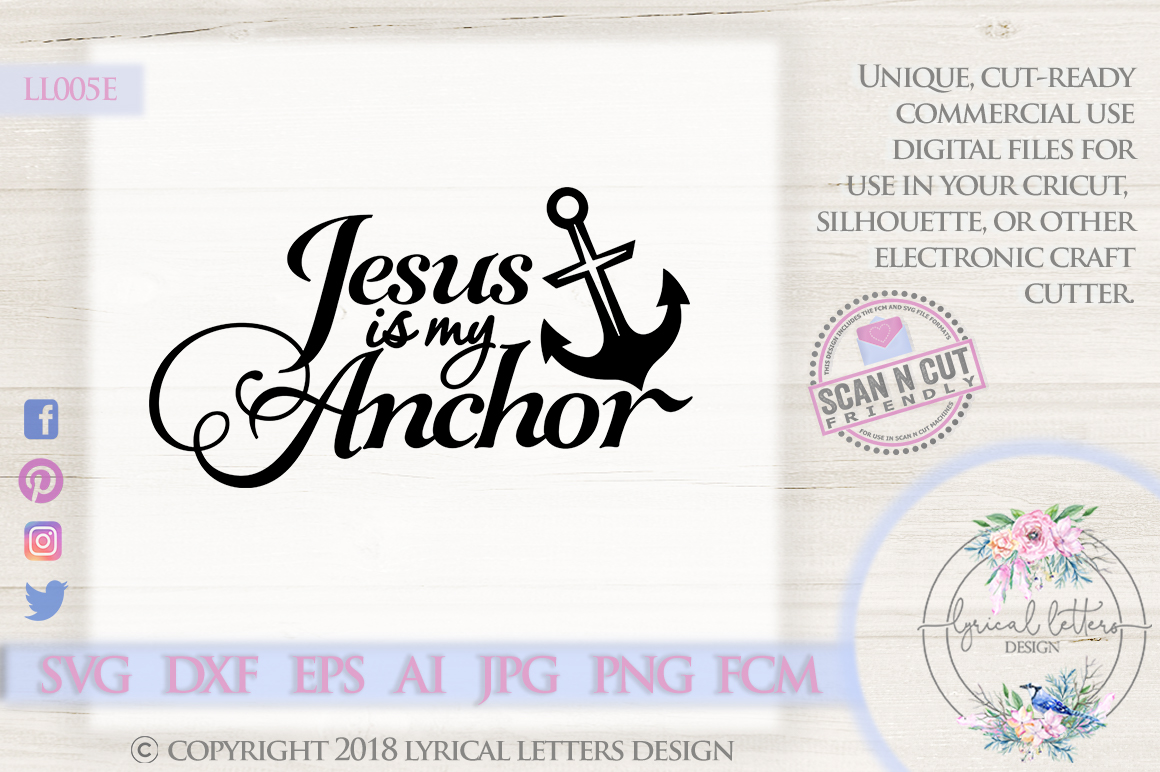 Jesus Is My Anchor Christian SVG DXF Cut File LL005E example image 1