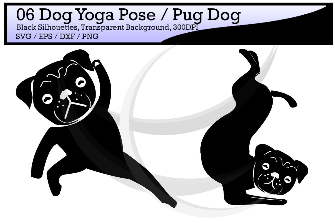 yoga silhouette svg / dog yoga pose / pug dog yoga pose / silhouette / printable clipart / vector / PNG / SVG / EPS / DXf /  example image 2