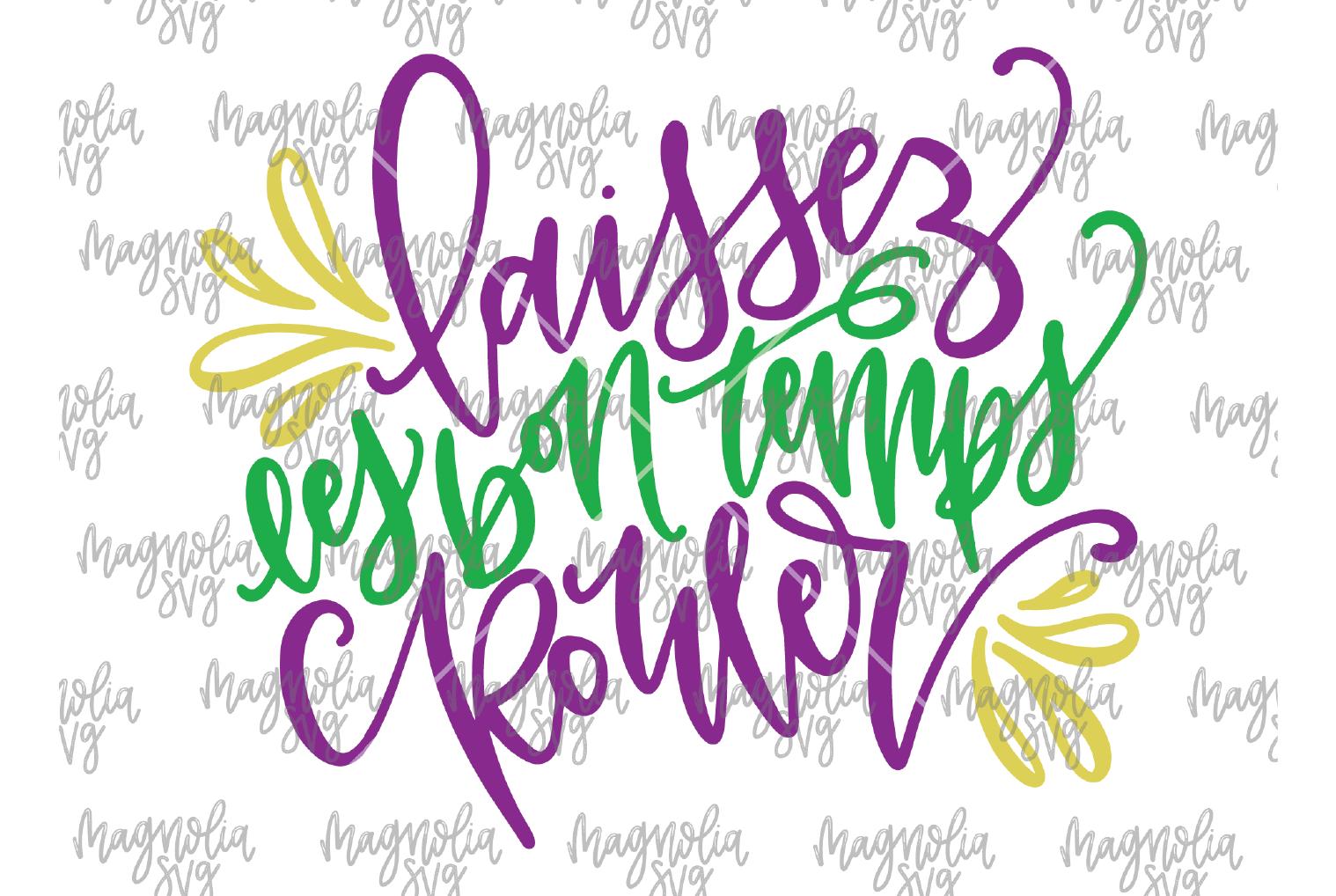 Laissez Les Bon Temps Rouler SVG Cut File - SVG, DXF, EPS, P example image 1