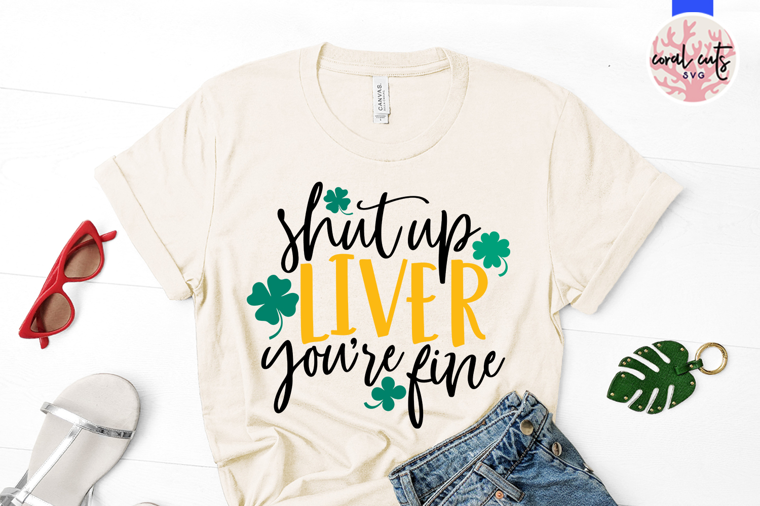Shut up liver you're fine - St. Patrick's Day SVG EPS DXF example image 2