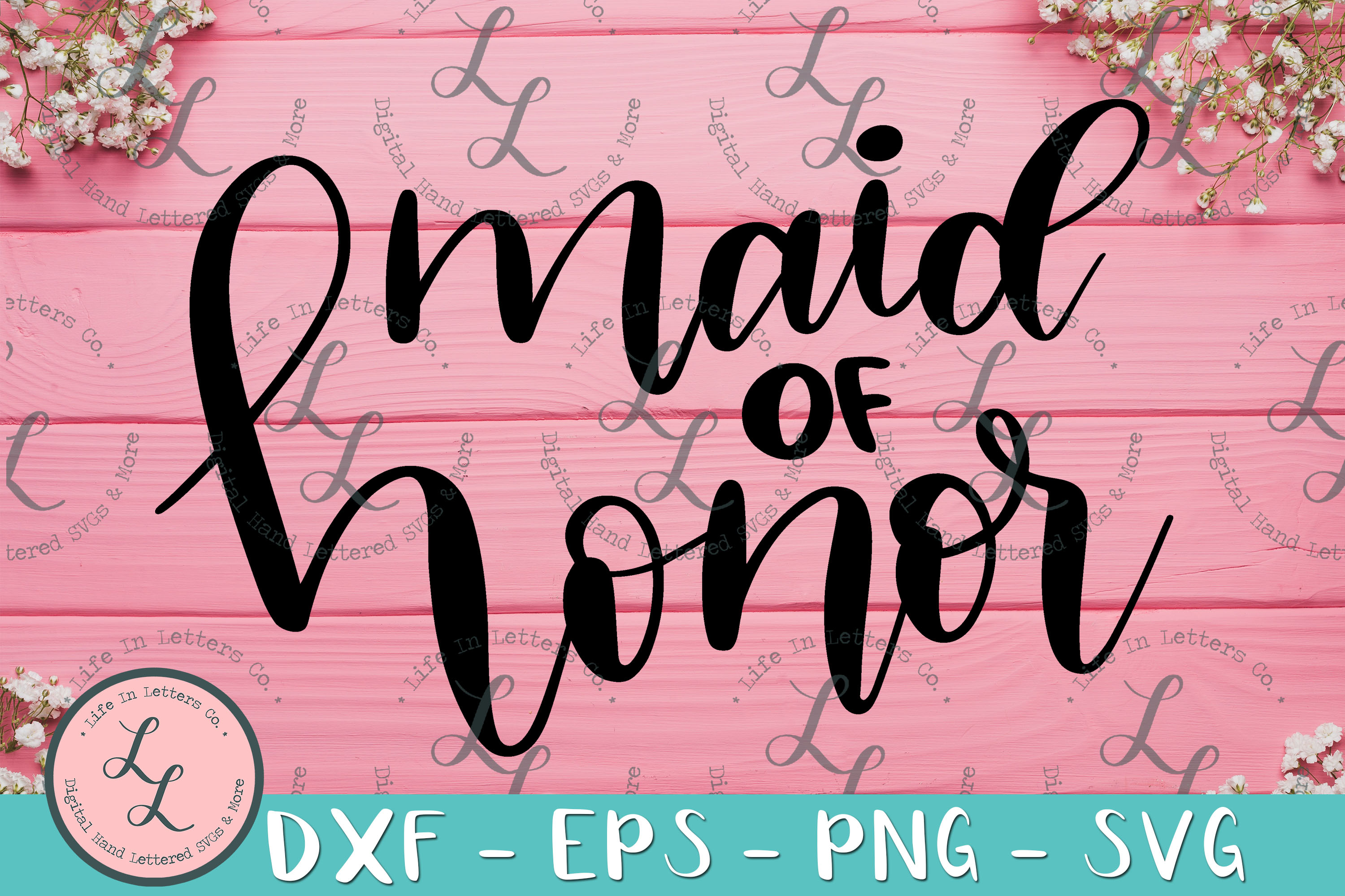 Maid Of Honor- Hand Lettered Cut File SVG PNG EPS DXF example image 1