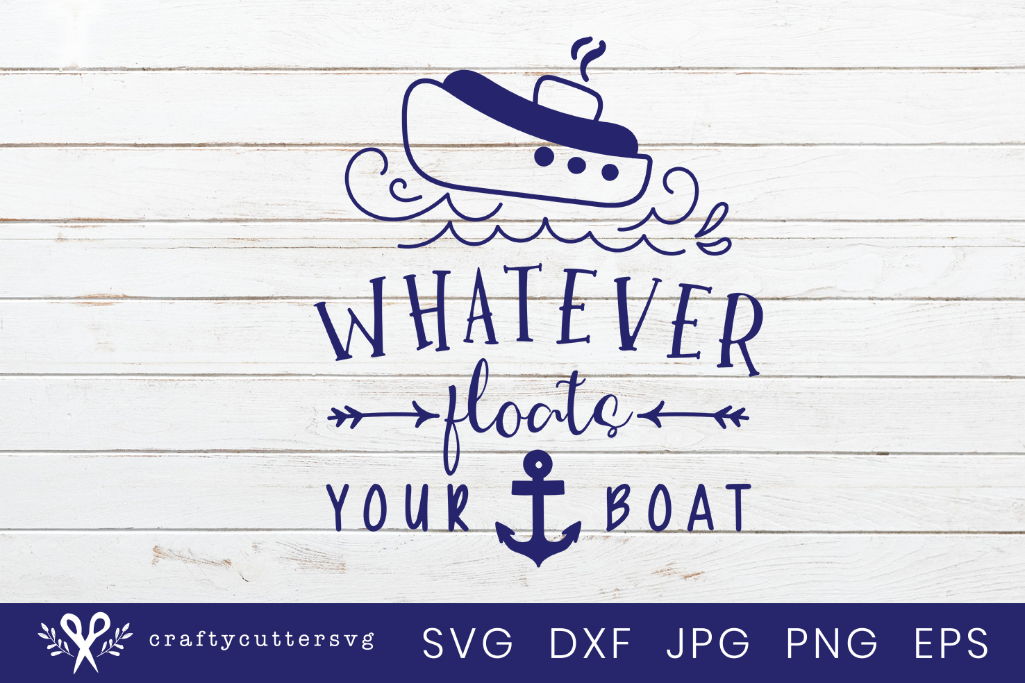 Whatever floats your boat Svg Cut File Ship Anchor Clipart example image 2