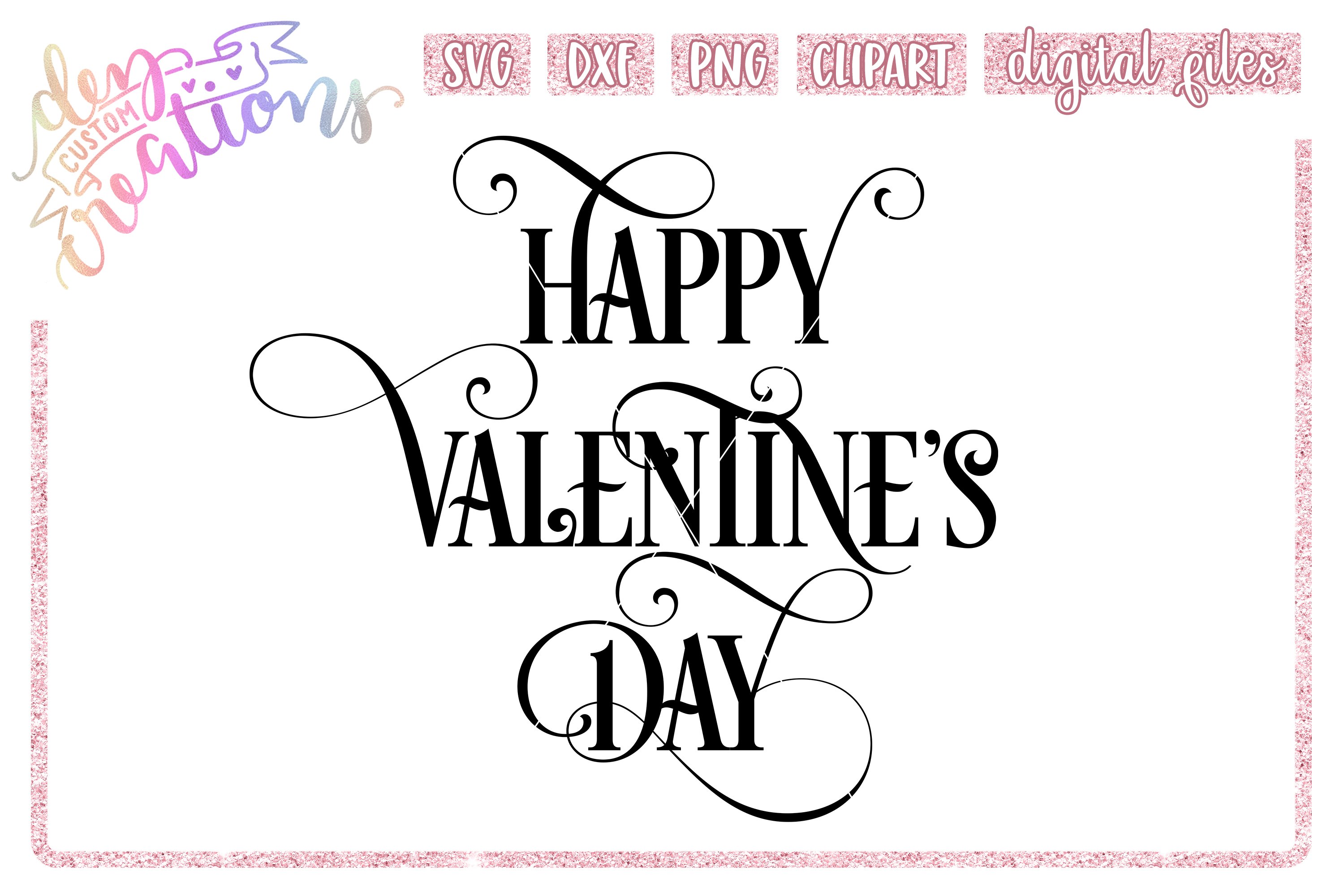 Happy Valentine's Day - SVG DXF PNG - Digital Craft File example image 1