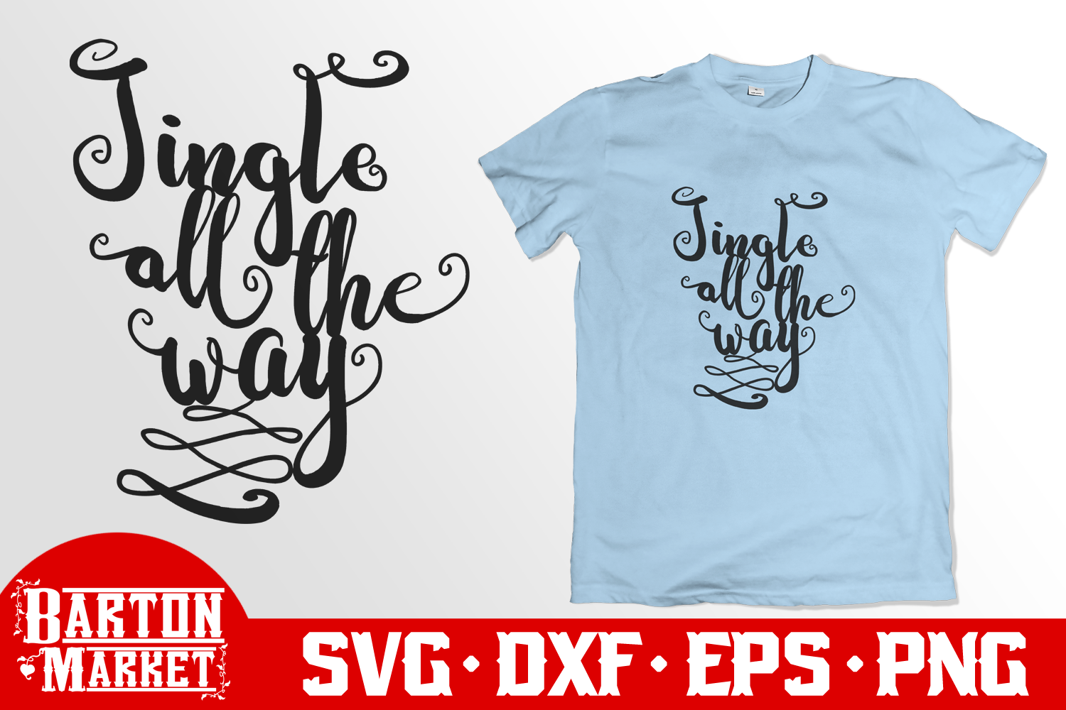 Jingle All The Way SVG DXF EPS PNG example image 2