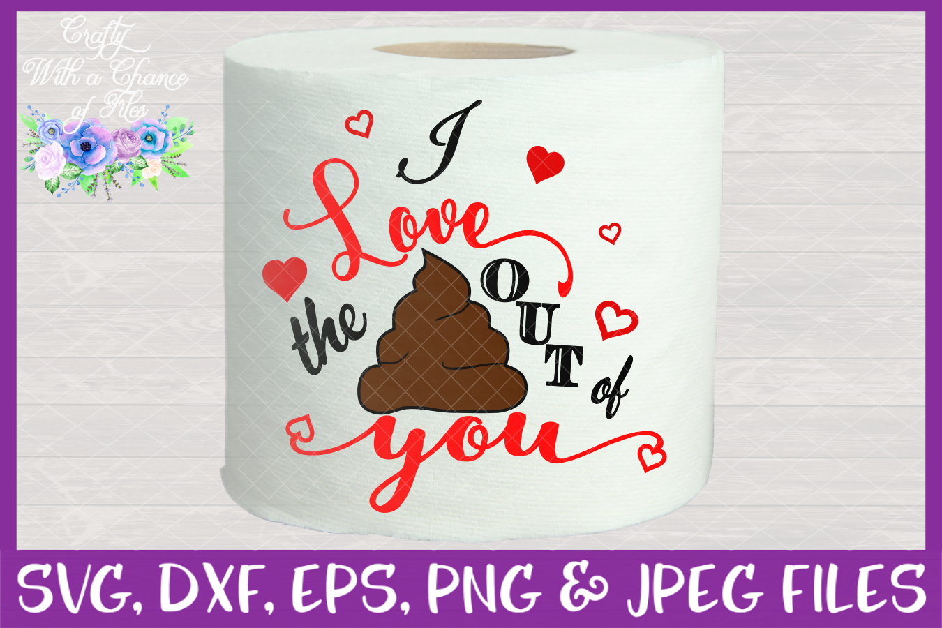 I Love The Poo Out Of You SVG - Valentines Day Toilet Paper example image 2