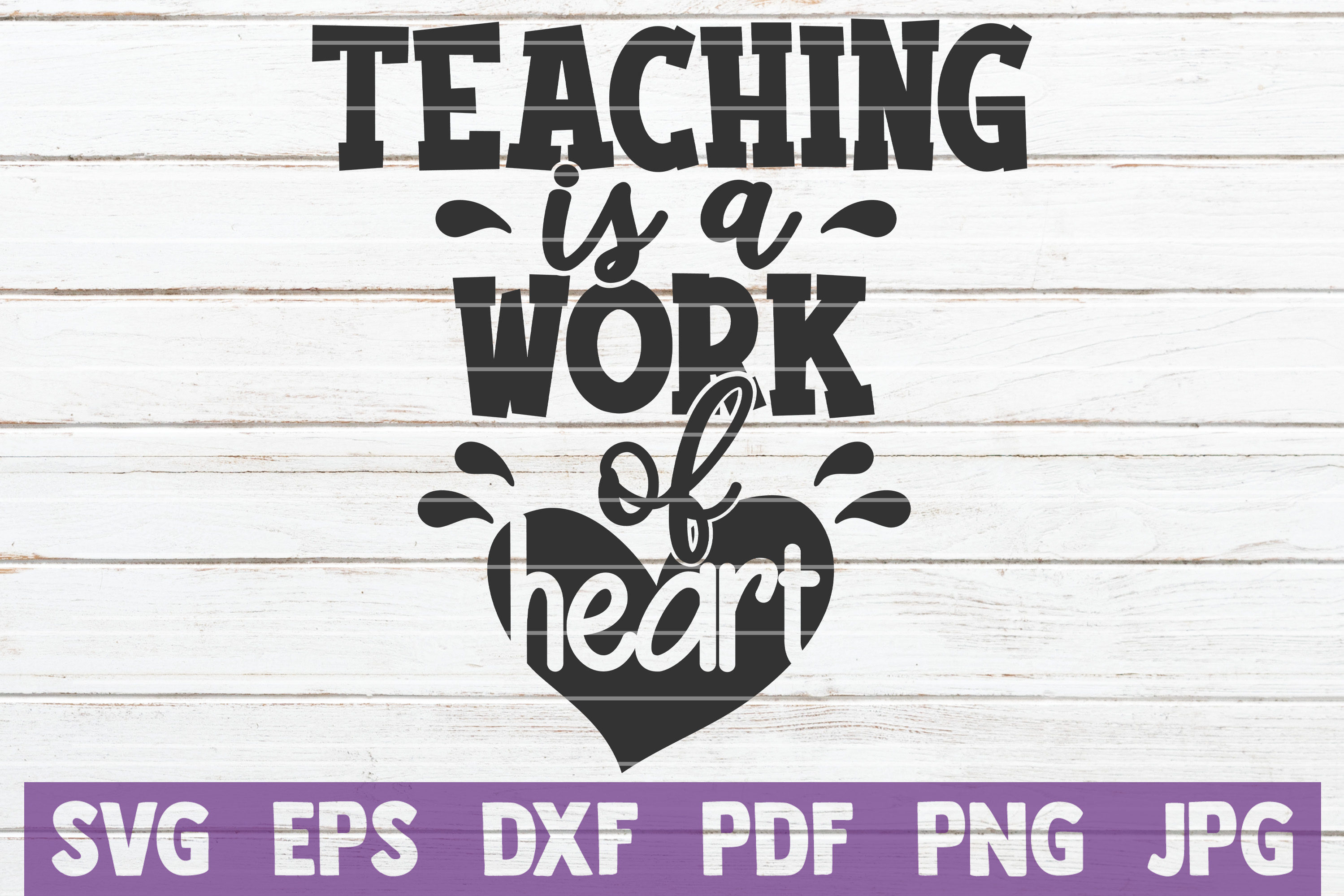 Teaching is a Work of Heart SVG Cut File | commercial use example image 1