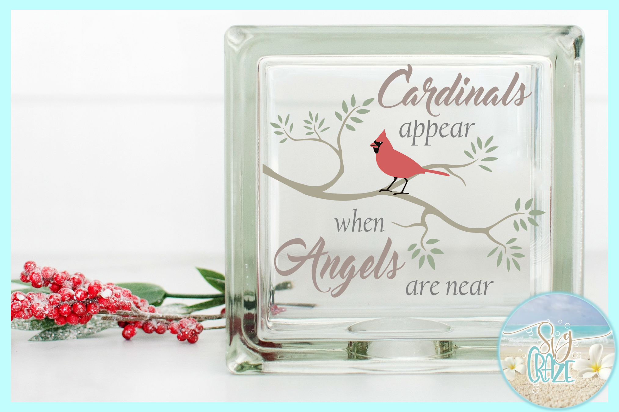 Cardinals Appear When Angels Are Near Quote SVG EPS PNG PDF example image 6