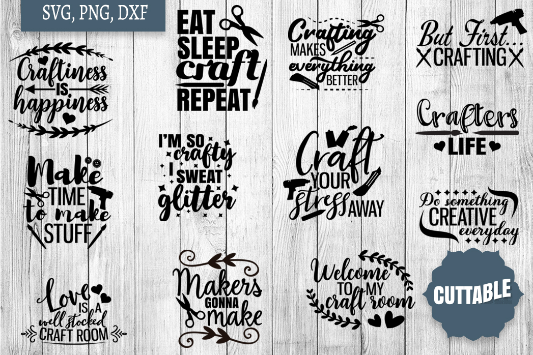 Crafty SVG Bundle, Crafter's Cut Files, Craft SVG quotes example image 1