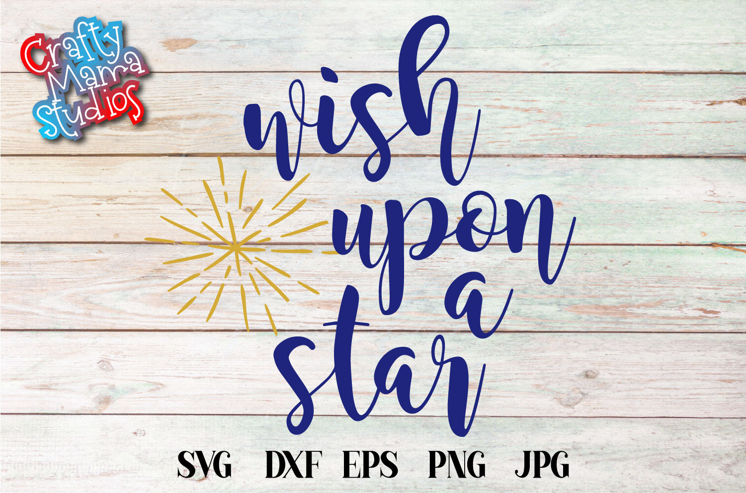 When You Wish Upon A Star SVG Sublimation Dreams Come True example image 2