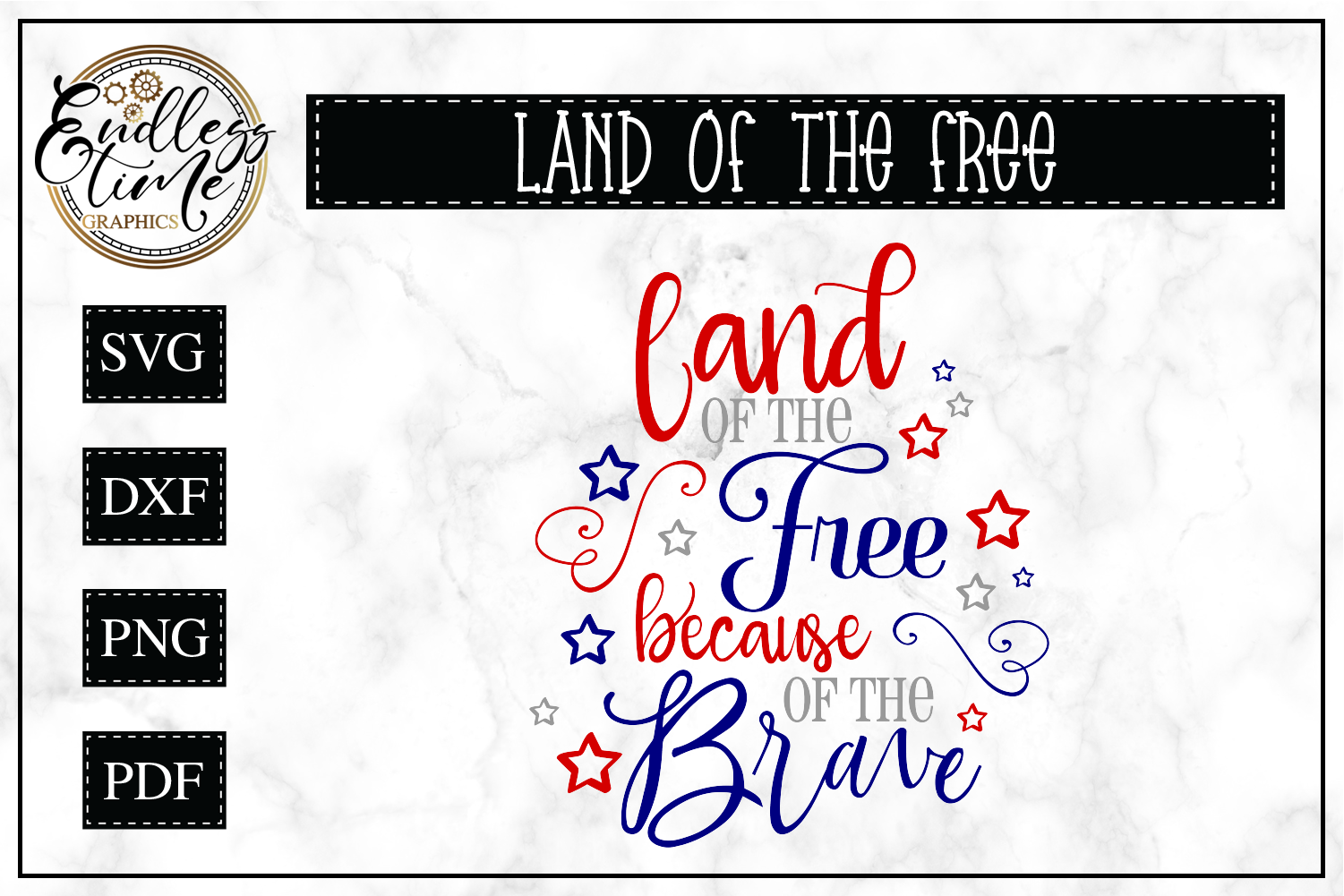 Land Of the Free Because of the Brave- Patriotic SVG example image 1