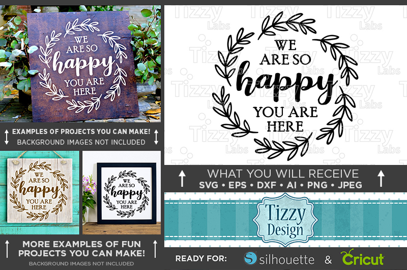 We Are So Happy You Are Here SVG Wedding Sign - 5514 example image 1