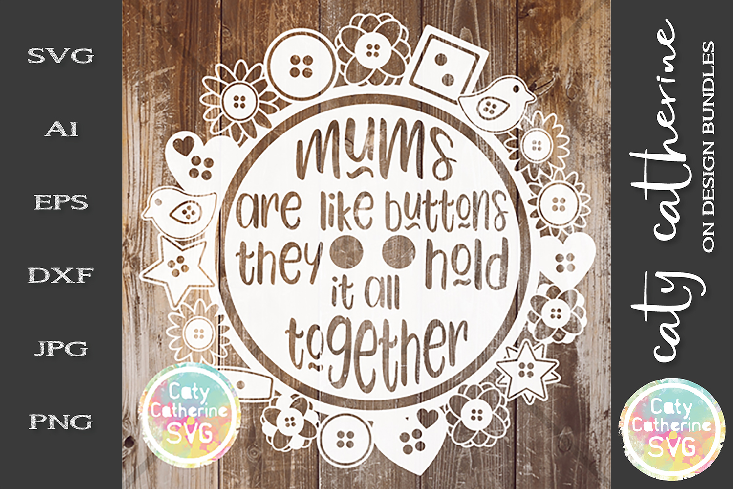 Mums Are Like Buttons They Hold It All Together SVG Cut Fi example image 1