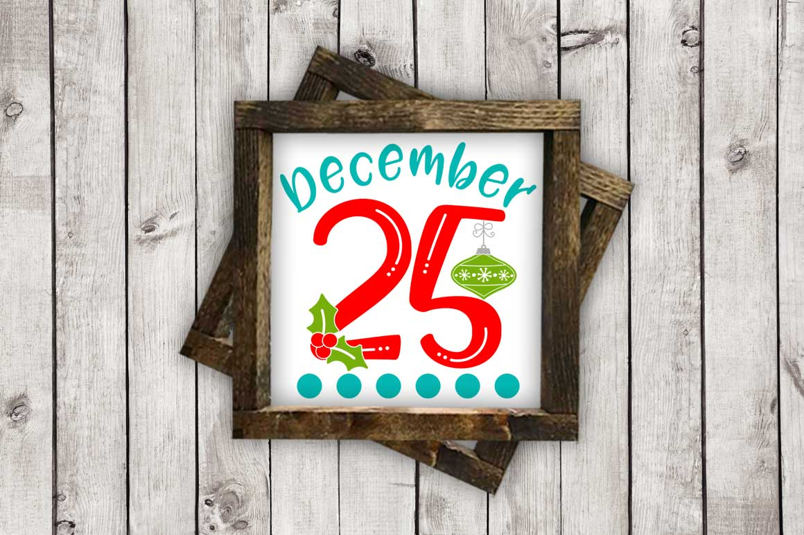 December 25 cut File - SVG DXF EPS AI PNG example image 2