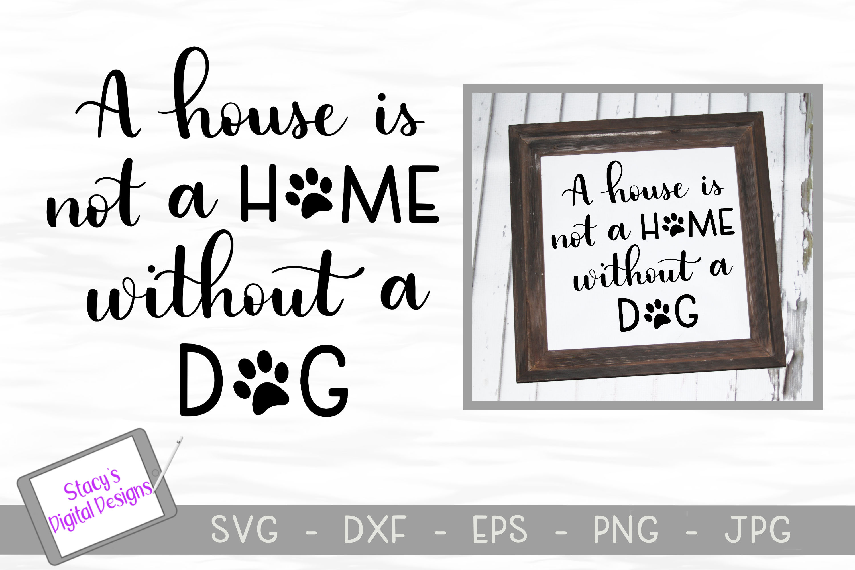 Dog SVG - A house is not a home without a dog, Handlettered example image 1